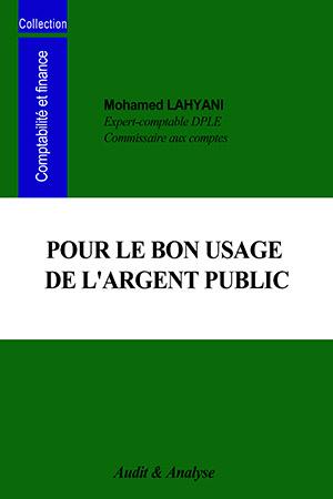 POUR LE BON USAGE DE L'ARGENT PUBLIC